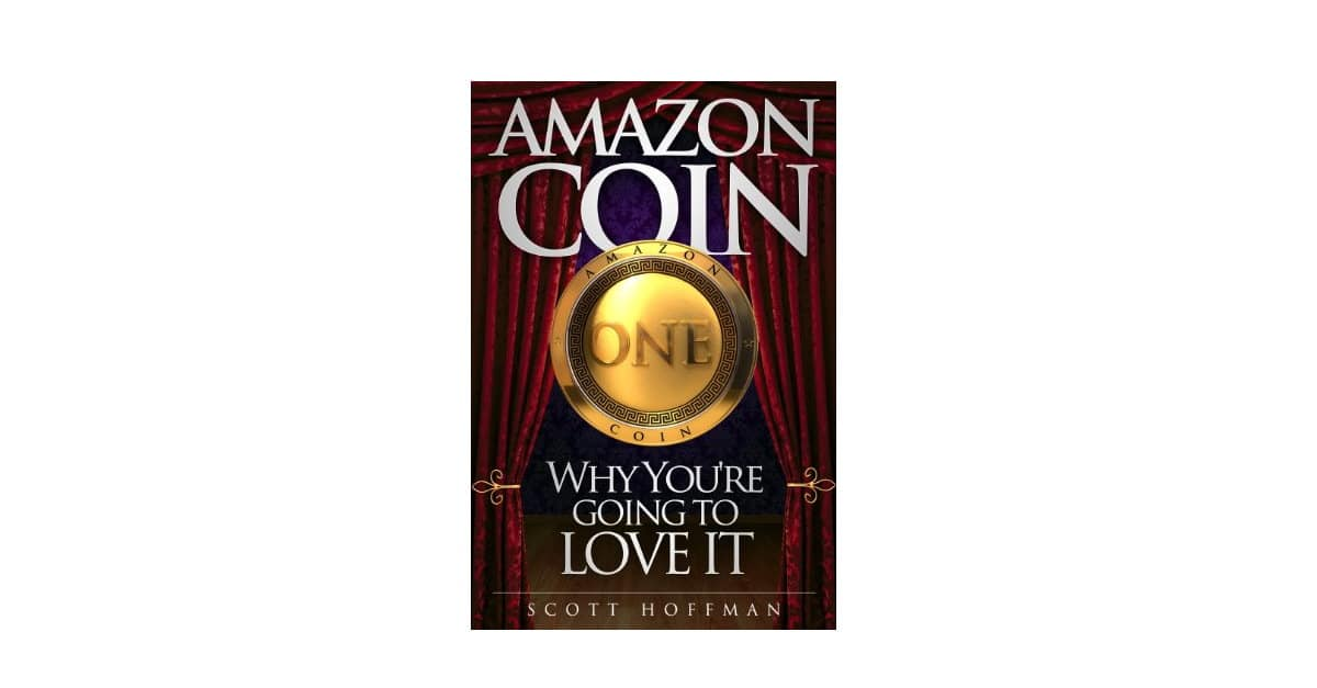 Read more about the article Amazon Coin, Why You're Going to Love It